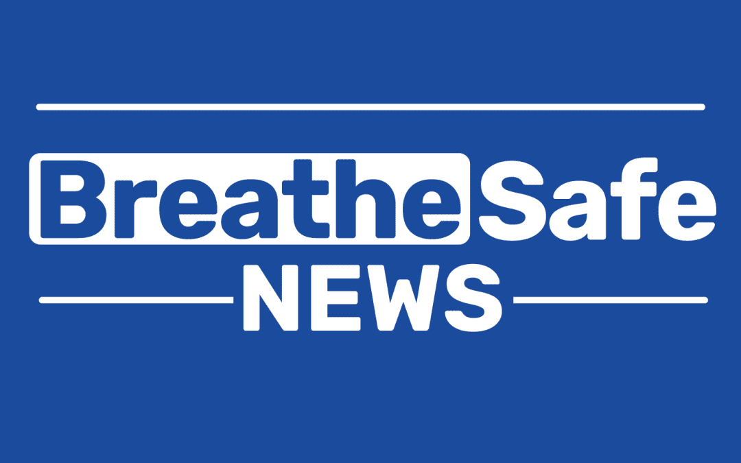Welcome to BreatheSafe News